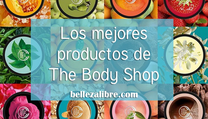 Destacada productos favoritos the body shop 2019