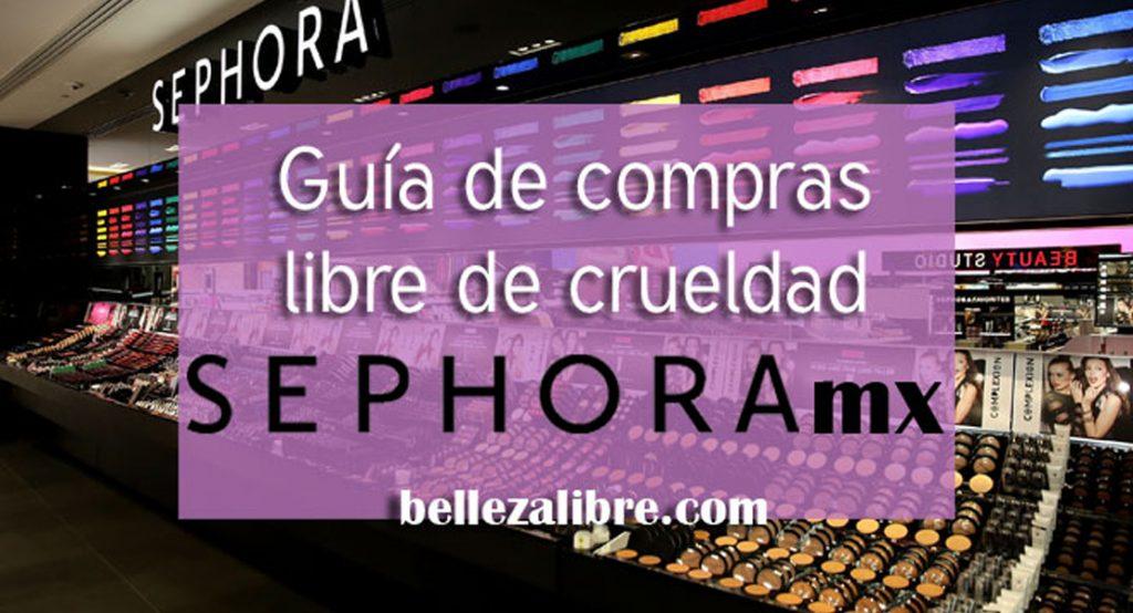 Guía de Compras cruelty free Sephora MX