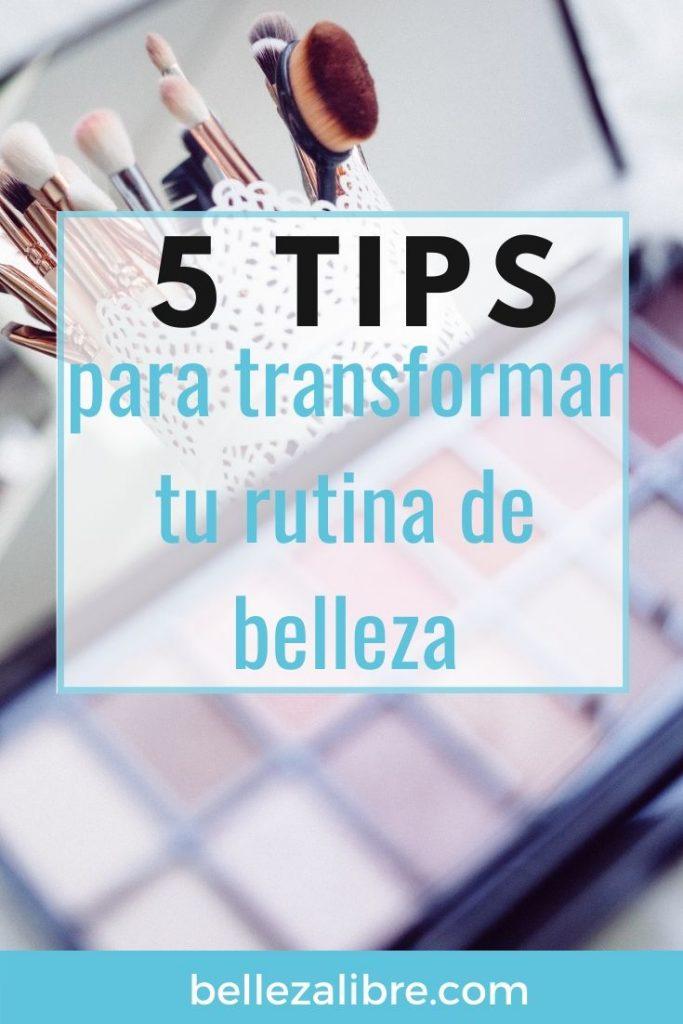 Pin1 5 tips para transformar tu rutina de belleza a libre de crueldad