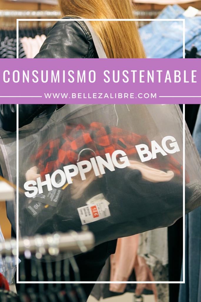 Pin consumismo sustentable