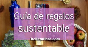 Guía de regalos sustentable