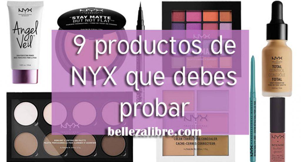 Los 9 mejores productos que debes probar de NYX Cosmetics