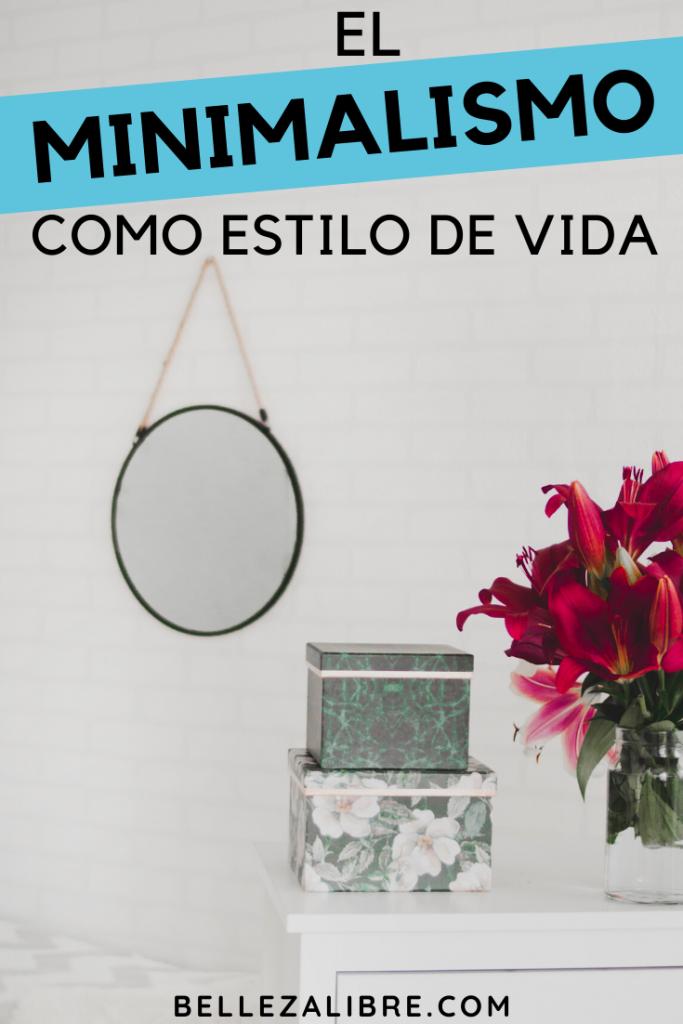 el minimalismo como estilo de vida