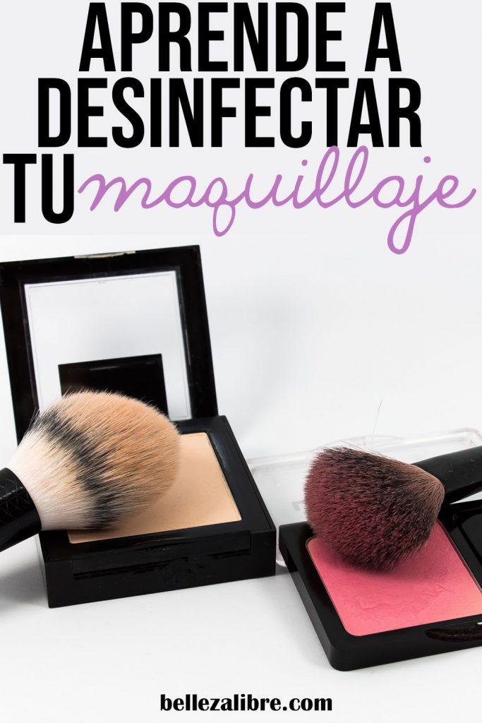 Pin aprende a desinfectar tu maquillaje