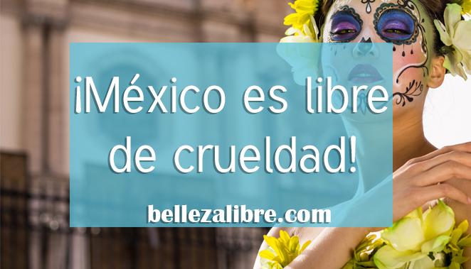 México es libre de crueldad